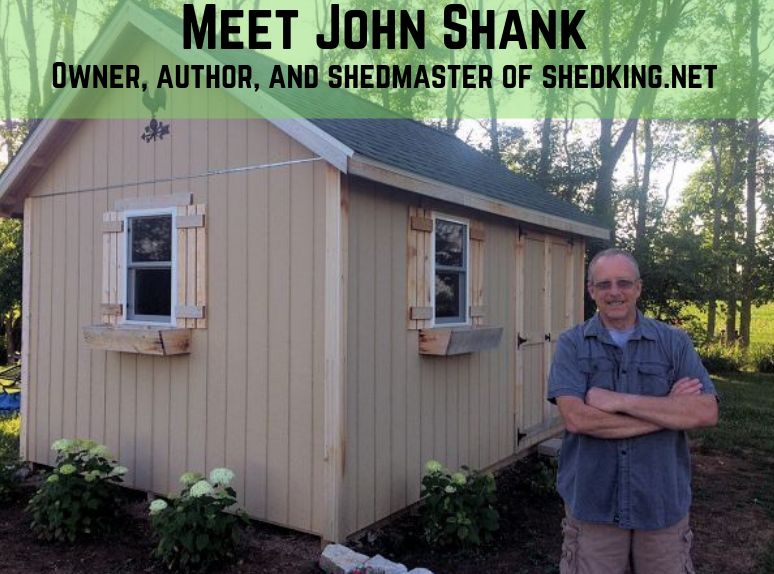 About me John Shank.  Author, owner, and shedmaster at shedking.